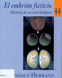 EL EMBRIÓN FICTICIO – Historia de un mito biológico (gemelos) – por Gonzalo Herranz