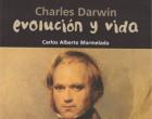 Charles Darwin. Evolución y vida.