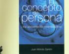 El concepto de persona. Una aproximación interdisciplinar