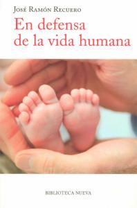 En defensa de la vida humana