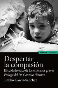Despertar la compasión. El cuidado ético de los enfermos graves