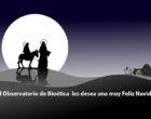 El Observatorio de Bioética les desea una muy Feliz Navidad