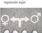 """Libro: """"Transexualidad. Valoración pluridisciplinar del fenómeno y su regulación legal"""""""