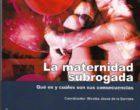 Libro: La maternidad subrogada. Qué es y cuáles son sus consecuencias